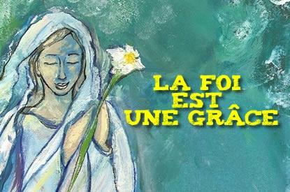 4-la-foi-est-une-grace